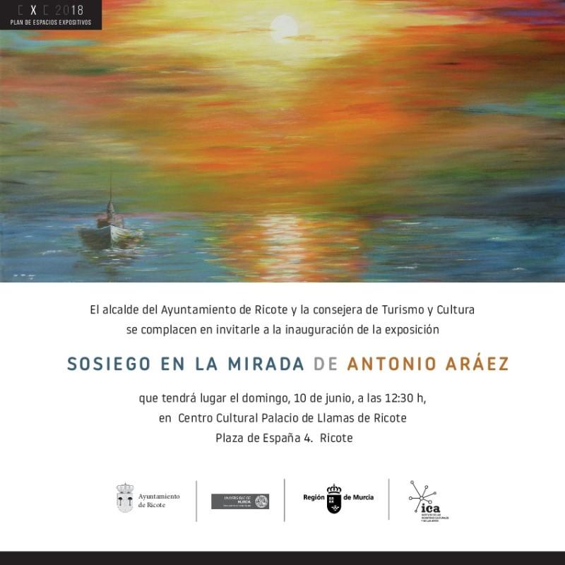 Exposición Sosiego en la mirada de Antonio Aráez en Ricote