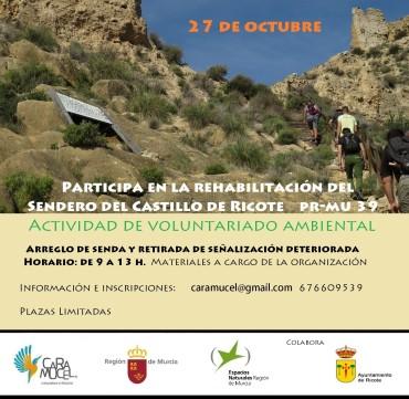 Actividad de voluntariado ambiental/Rehabilitación del Sendero del Castillo de Ricote PR-MU 39