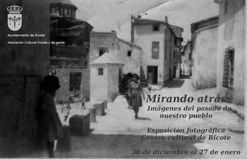 """Inauguración de la exposición """"Mirando atrás"""" de fotografía histórica de Ricote"""