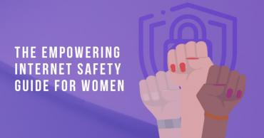 Completa guía de seguridad en Internet para mujeres
