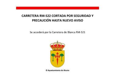 CARRETERA RM-522 CORTADA POR SEGURIDAD HASTA NUEVO AVISO